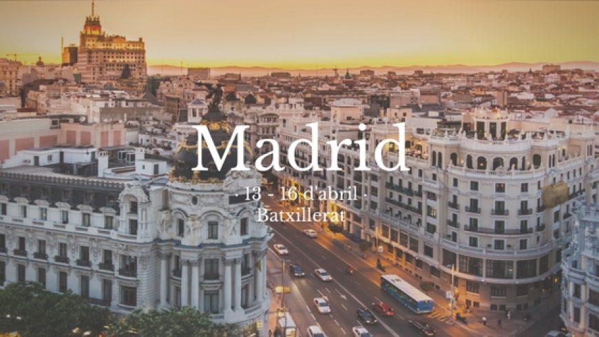 Batxillerat: Setmana Santa a Madrid