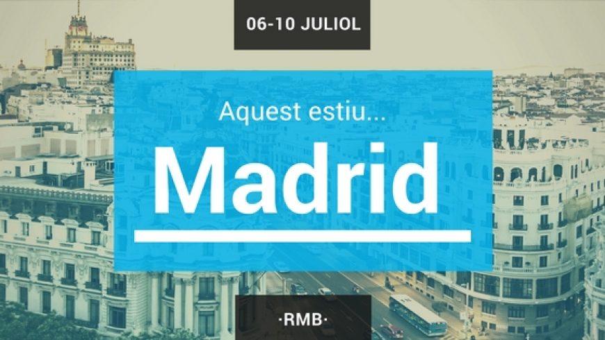 Aquest estiu… Madrid!